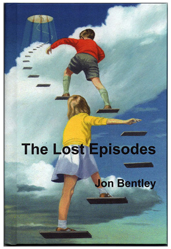 jon bentley The Lost Episodes cover